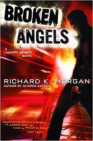 broken angels - richard k morgan.jpg