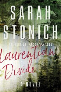 Stonich, Sarah - Laurentian Divide