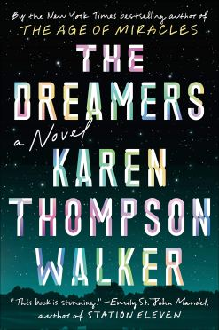 Walker, Karen Thompson - The Dreamers