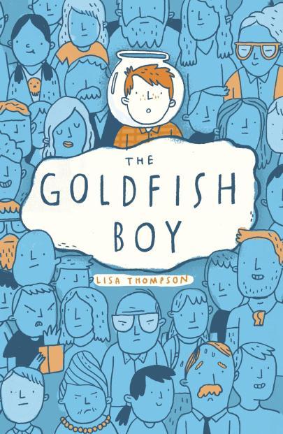 Thompson, Lisa - The Goldfish Boy UK