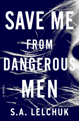 Lelchuk, SA - Save Me from Dangerous Men Cover