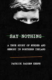 Keefe, Patrick Radden - Say Nothing