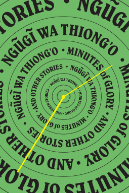 Thiong'o - Minutes of Glory