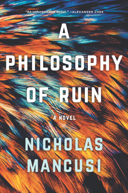 Mancusi, Nicholas - A Philosophy of Ruin